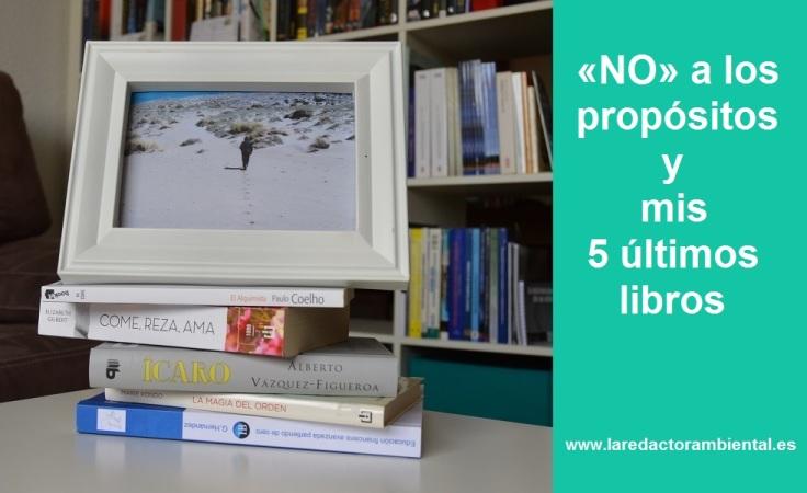Propósitos y 5 últimos libros laRedactorambiental